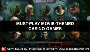 Must-play Movie-Themed Casino Games