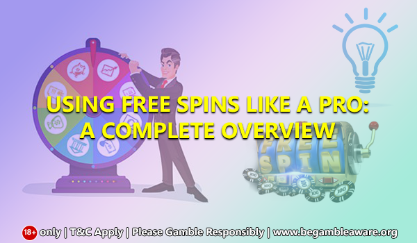 Using-Free-Spins-Like-a-Pro-A-complete-overview-(600_350)